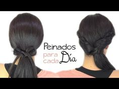 Peinados fáciles para cada día. Easy hairstyles for every day.