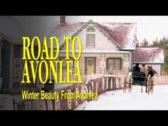 Winter Beauty from Road to Avonlea - YouTube