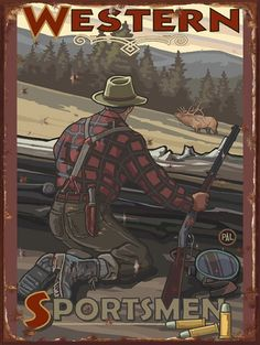 Western Sportsmen Game Hunter Vintage Tin Sign- Western Sportsmen Bow Hunter Vintage Tin Sign Western Sportsmen Bow Hunter Vintage Tin Sign Our tin and metals signs are top quality hand silk screened works of art manufactured by a small team of dedic Vintage Tin Signs, Vintage Tins, Vintage Posters, Vintage Metal, Hunting Signs, Hunting Art, Hunting Cabin, Old West, Westerns