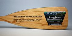 """""""Thank You"""" Canoe Paddle to President Obama for his work with the Browns Canyon National Monument."""