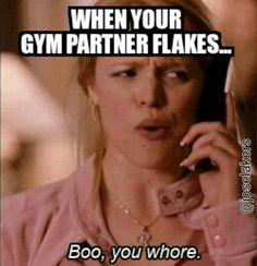 Been there. Gym humor....fit girls be like