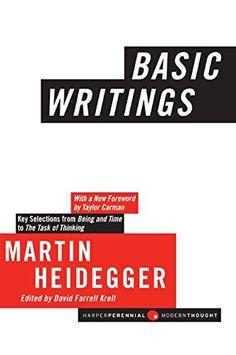 Basic Writings (Harper Perennial Modern Thought) by Martin Heidegger http://www.amazon.com/dp/0061627011/ref=cm_sw_r_pi_dp_CzE-vb0KTHK54