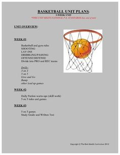 Basketball Unit (Taken from the #1 Selling P.E. Curriculum!) This unit includes:  1. Day-by-Day Teacher Directions  2. Skills breakdown with drills and diagrams   3. Rules and Terms  4. 5 Fun Lead-Up Games  5. Tournament Chart  6. Skills and Drills  7. Written Study Guide and Volleyball Test and Key  8. ***BONUS***: Two Conditioning Workouts