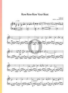 Row Row Row Your Boat  - Piano Sheet Music Row Row Row, Row Row Your Boat, The Row, Whiskey In The Jar, Renee Fleming, Harry Belafonte, Playing Piano, Piano Sheet Music, Movie Collection
