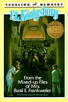 One of my favorite books of all time - From The Mixed Up Files of Mrs. Basil E. Frankweiler