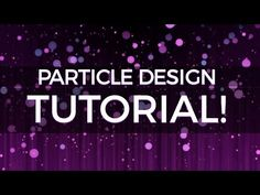 After Effects - Creating Abstract Particle Backgrounds Tutorial