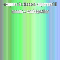 Frase popolare di Sant'Agostino su determinazione, limiti