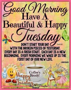 Tuesday Quotes Good Morning, Happy Tuesday Quotes, Morning Greetings Quotes, Good Morning Messages, Sunday Morning, Good Night Love Images, Good Morning Beautiful Quotes, Good Morning Inspirational Quotes, Motivational Quotes