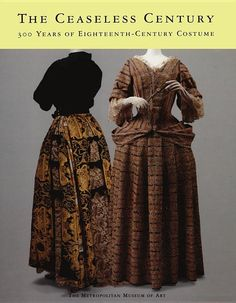 An April 1998 exhibition of 18th C. historical costumes shown at the Met.