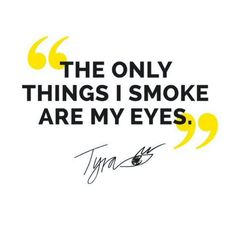 The ONLY things I smoke are my eyes. #quote Tyra Banks  be DIFFERENT choose an #KK #fashion #moda #crystal #necklace #bijoux #bisuteria #jewel #jewelry #publicidad #ads #designer #design #emprendedor #Ecuador #photography #handmade #estilo #style #accesorios #accessories #fashionista #marketing #mujeresreales #makeup