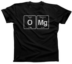 Men's OMG Chemistry T-Shirt - Funny Chemistry Shirt. $25.00 from #Boredwalk, plus free U.S. shipping! Click to purchase!