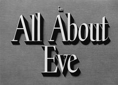 All About Eve Blu-ray - Bette Davis Joanne Woodward, All About Eve, Opening Credits, Title Sequence, Title Card, Movie Titles, Graphic Design Print, Bette Davis, Great Films