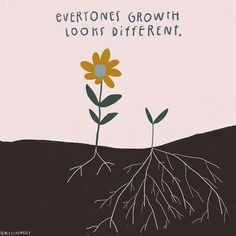 "This school year just remember, ""everyones growth looks different."" - Thank you for the reminder - Tag your teacher friend. Words Quotes, Me Quotes, Motivational Quotes, Inspirational Quotes, Sayings, Cheeky Quotes, Bloom Quotes, Uplifting Quotes, Pretty Words"