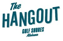 GULF SHORES—For food, festivity and family fun, visit the Hangout in Gulf Shores.