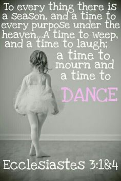 A time to mourn and a time to dance