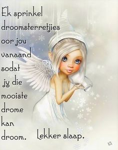 Evening Greetings, Good Night Greetings, Night Wishes, Day Wishes, Good Morning Inspirational Quotes, Good Night Quotes, Goeie Nag, Goeie More, Afrikaans Quotes