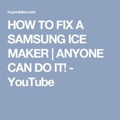 Samsung Refrigerator Ice Maker Tray Not Filling With Water