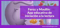 Feroz y Maullín: App eductiva de iniciación a la lectura
