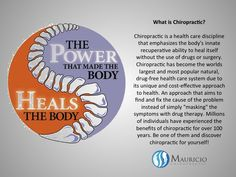 """Chiropractic is a health care discipline that emphasizes the body's innate recuperative ability to heal itself without the use of drugs or surgery. Chiropractic has become the worlds largest and most popular natural, drug-free health care system due to its unique and cost-effective approach to health. An approach that aims to find and fix the cause of the problem instead of simply """"masking"""" the symptoms with drug therapy. Millions of individuals have experienced the benefits of chiropractic."""
