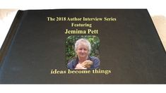 The 2018 Author Interview Series Featuring Jemima Pett