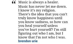 Brendon Urie Quote.