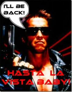 I'll be back! (Terminator, 1984)