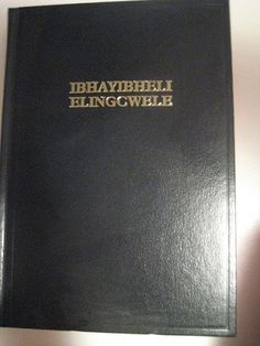 Zulu Bible - I have one of these! Zulu Bible, Deliverance Prayers, Bible Society, South Africa, Bible Verses, African, My Love, Languages, Memories