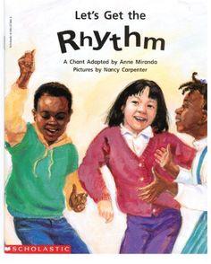 Let's get the rhythm: A chant (Beginning literacy)