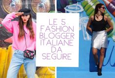 Le 5 Fashion Blogger da seguire - Just4Mom