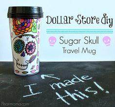 Dollar Store Diy: Sugar Skull Travel Mug