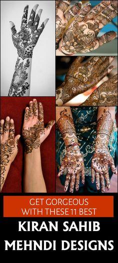 Get Gorgeous With These 11 Best Kiran Sahib Mehndi Designs