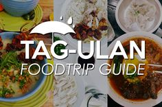 TAG-ULAN FOODTRIP GUIDE: FOOD SPOTS TO WARM YOU UP