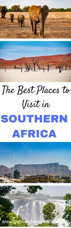 The Best Places to Visit in Southern Africa. Including places in South Africa, Lesotho, Swaziland, Angola, Botswana, Namibia, Zambia, and Zimbabwe.