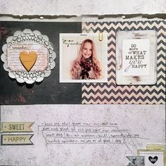 Layout for Kreativ Scrapping What Makes You Happy, Are You Happy, Studio Calico, Scrapbooking Layouts, Make It Yourself, Learning, My Love, Create, Connect