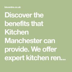 Discover the benefits that Kitchen Manchester can provide. We offer expert kitchen renovations to meet any budget.