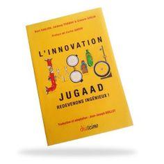 L'innovation Jugaad : Redevenons ingénieux !