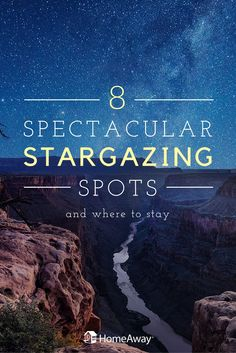 Get away from city light pollution and into the open wilderness! Check out these amazing places to see the stars all over the US. (And where to stay!)