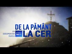ROMÂNIA, TE IUBESC! - UN MUNTE DE CREDINȚĂ - YouTube Tv, Portal, Desktop Screenshot, Youtube, Television Set, Youtubers, Youtube Movies, Television