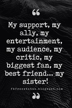 Inspirational Sister Quotes And Sayings With Images Sister Quotes: Looking for the best sister quotes pictures, photos & images? Here is Best collection of Sister Quotes and Sayings Cute Sister Quotes, Sister Quotes Images, Little Sister Quotes, Brother Birthday Quotes, Brother Sister Quotes, Bff Quotes, Cute Quotes, Girl Quotes, Funny Quotes
