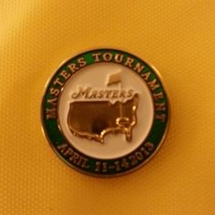 2013 MASTERS GOLF TOURNAMENT Ball Marker DATED Augusta National