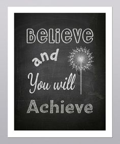 Take a look at this 'Believe and You Will Achieve' Dandelion Print by Posie & Co.