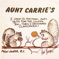 I used to squirrel away nuts for the winter too... then I discovered CLAMCAKES!
