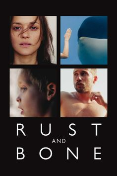 Kości i rdza / Z krwi i kości / Rust and Bone / De rouille et d'os (2012, #JacquesAudiard) #MarionCotillard #MatthiasSchoenaerts