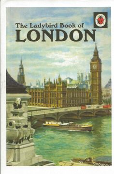 Postcard from Great Britain ~ The ladybird Book of London, 1961. (Series 618-Capital Cities of the World) By John Lewesdom, illustrated by John Berry www.postcrossing.com