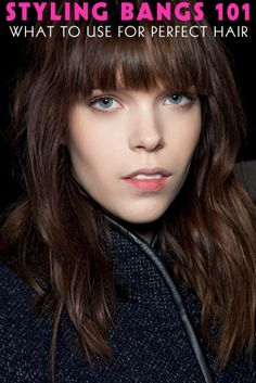 bangs hairstyles - how to style bangs