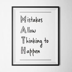 Mistakes Allow Thinking to Happen Poster. Great for a bulletin board or wall hanging. Eye catching design that stresses the importance of learning from mistakes in math class! Modern Classroom, Middle School Classroom, Math Posters Middle School, School Posters, Classroom Quotes, Classroom Posters, Math Teacher, Teaching Math, Teacher Desks