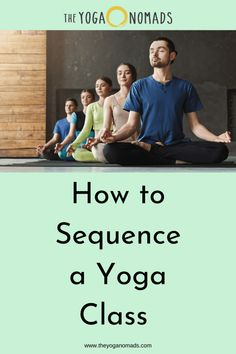 Learn tips how to sequence a yoga class. If you're a yoga teacher or student, you'll benefit from learning the art of sequencing. Yoga Flow Sequence, Yoga Sequences, Yoga Poses, Yoga Lessons, Yoga Music, Partner Yoga, Relaxing Yoga, Yoga For Kids, Kid Yoga