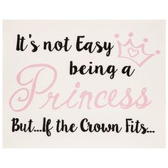 It's Not Easy Being a Princess Wood Wall Decor