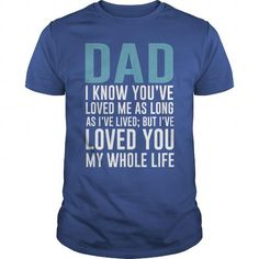 Dad loved you - Hot Trend T-shirts