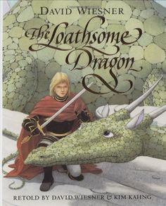The Loathsome Dragon, 2005 Parents' Choice Award Recommended Award - Books #Book